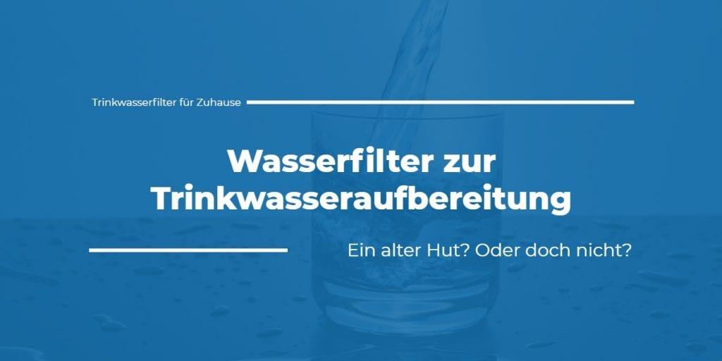 Trinkwasserfilter für Zuhause