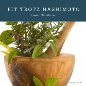 Fit trotz Hashimoto - Hashimoto Vitamine Mineralien - Powerpaket inklusive Kochbuch